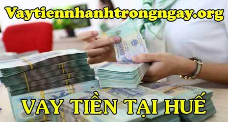 Vay tiền nhanh tại Huế