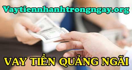 Vay tiền Quảng Ngãi