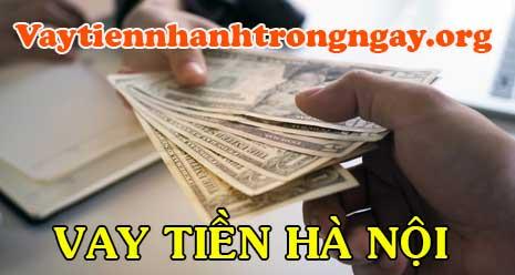 Vay tiền mặt nhanh tại Hà Nội