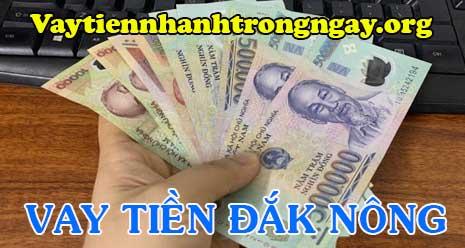 Vay tiền nhanh Đắk Nông